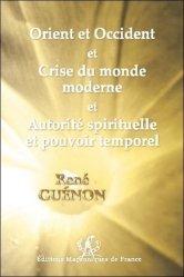 Orient et Occident et Crise du monde moderne et Autorité spirituelle et pouvoir temporel