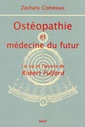 Ostéopathie et médecine du futur