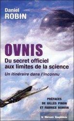 Ovnis - Du secret officiel aux limites de la science