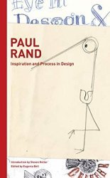Paul Rand. Inspiration and process in design, Edition français-anglais-italien