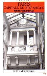 Paris, capitale du XIXe siècle. Le livre des passages, 3e édition