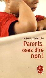 Parents, osez dire non !