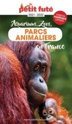 Parcs animaliers en France 2021 Petit Futé