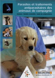 Parasites et traitements antiparasitaires des animaux de compagnie