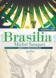 Passeport pour Brasilia. Jonas et l'oiseau du Cerrado