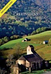 Patrimoine, architecture et paysage. Empreintes du pèlerinage sur les chemins de Compostelle