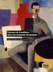 Parcours de travailleurs dans une économie mondialisée