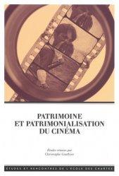 Patrimoine et patrimonialisation du cinéma