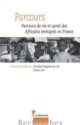 Parcours : vie et santé des immigrés vivant en France