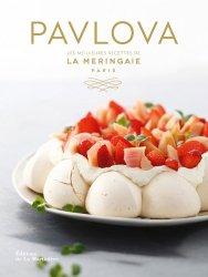 Pavlova. Les meilleures recettes de La Meringaie