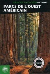 La couverture et les autres extraits de Parcs nationaux de l'Ouest américain. Edition 2016