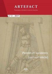 Pannes et accidents (XIXe-XXIe siècle)