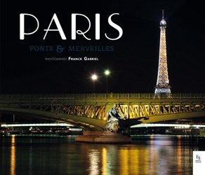 Paris, ponts & merveilles