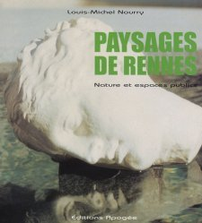 Paysages de Rennes. Nature et espaces publics
