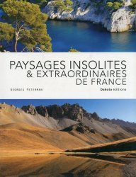 Paysages insolites & extraordianaires de France