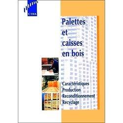 La couverture et les autres extraits de Palettes et caisses en bois