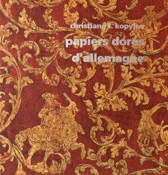 Papiers dorés d'Allemagne au siècle des Lumières (1680-1830)