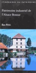 Patrimoine industriel de l'Alsace Bossue
