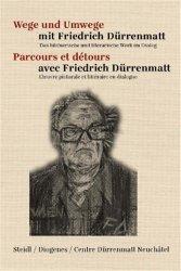 Parcours et détours avec Friedrich Durrenmatt