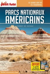 La couverture et les autres extraits de Petit Futé Parcs nationaux américains. Edition 2016-2017