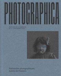 Patrimoines photographiques : histoires, ethnologies, émotions