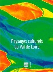 Paysages culturels du Val de Loire