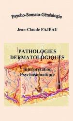 Pathologies dermatologiques : Interprétation psychosomatique