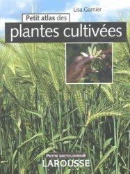 Petit atlas des plantes cultivées