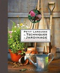 Petit Larousse des techniques du jardinage