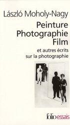 Peinture Photographie Film et autres écrits sur la photographie.