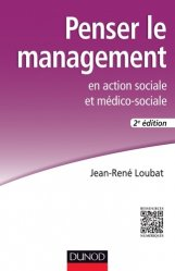 Penser le management en action sociale et médico-sociale