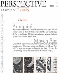 Perspectives N° 1/2008 : Antiquité, Moyen Age