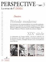 Perspective N° 3, Septembre 2009 : Période moderne / XIXe siècle