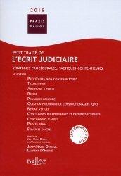 Petit traité de l'écrit judiciaire. Stratégies procédurales, tactiques contentieuses, Edition 2018