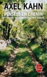 Pensées en chemin. Ma France, des Ardennes au Pays basque