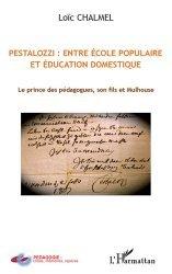 Pestalozzi : entre école populaire et éducation domestique