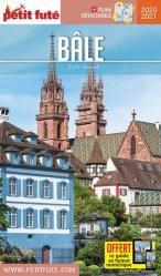 Petit Futé Bâle. Edition 2020-2021. Avec 1 Plan détachable