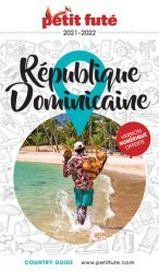 A paraitre dans Voyages-Tourisme dans le monde, Petit Futé République dominicaine. Edition 2020