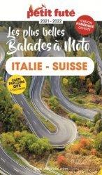 A paraitre dans Voyages-Tourisme dans le monde, Petit Futé Italie - Suisse à moto