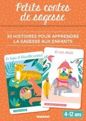 Petits contes de sagesse. 30 histoires pour apprendre la sagesse aux enfants