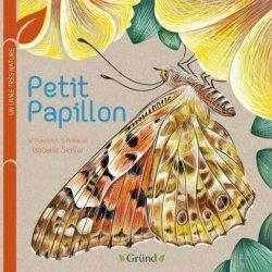Petit papillon : Un livre très nature