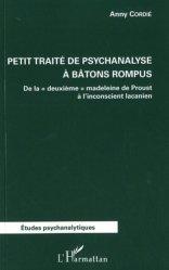 Petit traité de psychanalyse à batons rompus