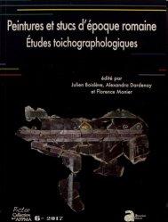 La couverture et les autres extraits de Peintures et stucs d'époque romaine. Etudes toichographologiques