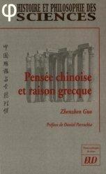 Pensée chinoise et raison grecque
