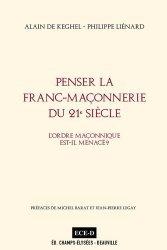 Penser la Franc-Maçonnerie du 21e siècle