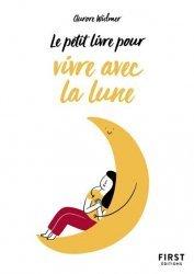 Petit Livre de - Bien vivre avec la Lune