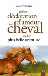 Petite déclaration d'amour au cheval, notre plus belle aventure