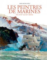 Peintres de marines. Du XVIIe au XXe siècle