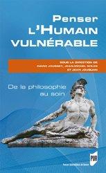 Penser l'humain vulnérable : de la philosophie au soin