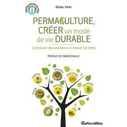 Permaculture, creer un mode de vie durable